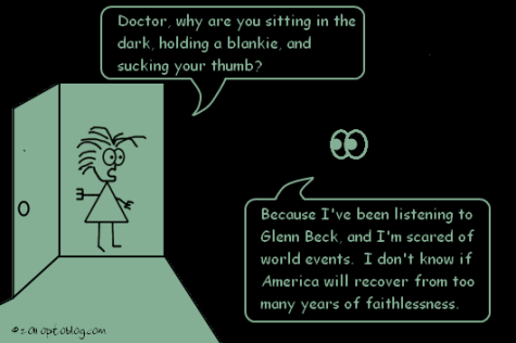 optoblog-comic-025-Scared-of-Events - Doctor, why are you sitting in the dark, holding a blankie, and sucking your thumb? Because I've been listening to Glenn Beck, and I'm scared of world events.  I don't know if America will recover from too many years of faithlessness.